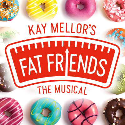 Fat Friends The Musical (2018)