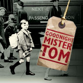 Goodnight Mister Tom
