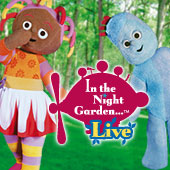 In the Night Garden Live! (2009/10/11)