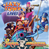 Lazy Town Live - Pirate Adventure (2008/9)